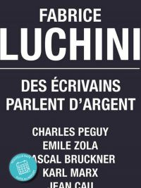 """Meeting with Fabrice Luchini -  """"Writers talk about money"""""""