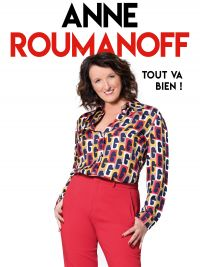 "Meeting with Anne Roumanoff - ""Tout va bien"""
