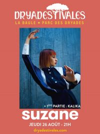 Rendez-vous avec Suzane - Dryadestivales La Baule