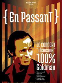 "Meeting with ""En passant"" - Concert 100% Goldman"