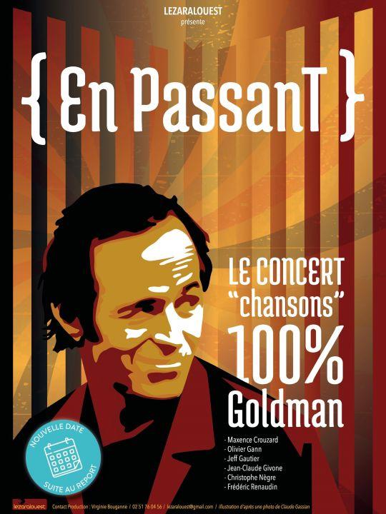 """""""En passant"""" - Concert 100% Goldman"""